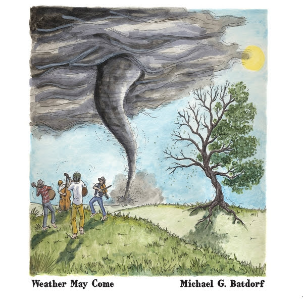 Michael Batdorf's Album Weather May Come