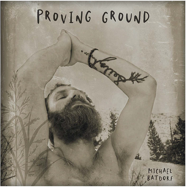 Michael Batdorf's Album Proving Ground